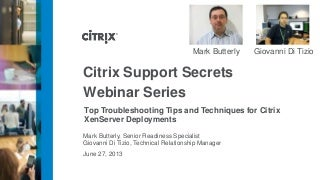 Top Troubleshooting Tips and Techniques for Citrix XenServer Deployments