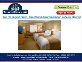 Toronto airport hotel   exceptional accommodation services offered