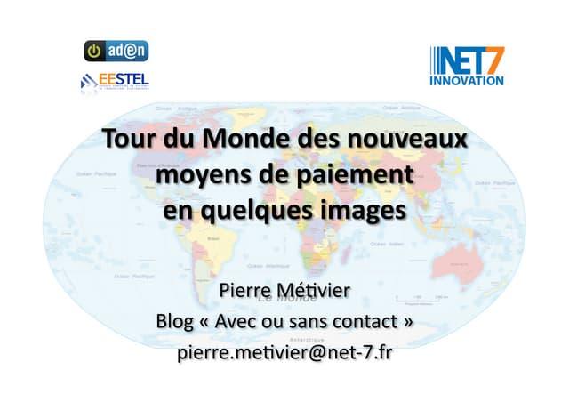 Tour du Monde des nouveaux moyens de paiement en quelques images
