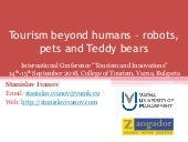 Tourism beyond humans   robots, pets and teddy bears