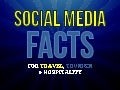 Social Media FACTS for Travel, Tourism & Hospitality