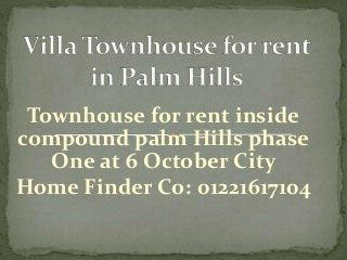 Townhouse for rent in palm hills october city egypt
