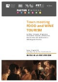 Town Meeting FOOD and WINE TOURISM  | FactorYmpresa Turismo | Guida per i partecipanti |  11 luglio 2018