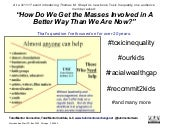 Toxic inequality:  Getting 'the masses' involved. Network Building Needed