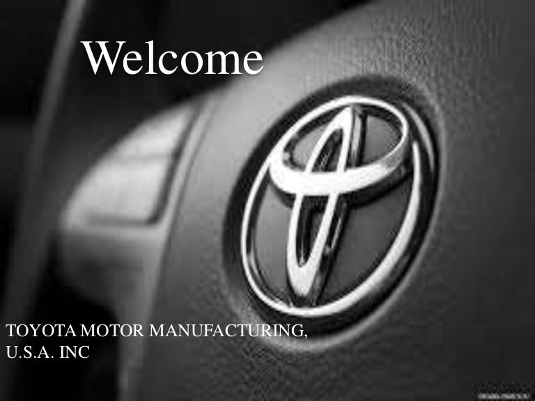 TOYOTA MOTOR MANUFACTURING, U.S.A., Inc. Case Solution And ...