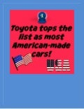 Toyota has the most American made cars!