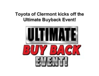 Toyota of Clermont kicks off the Ultimate Buyback Event