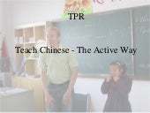 TPR For Chinese Language Teaching