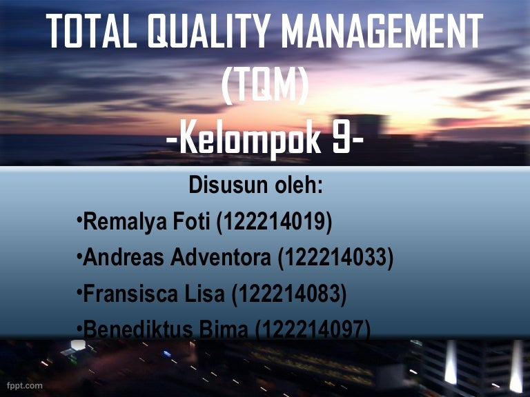 total quality management of canon It is far more common to find total quality management (tqm) training through a certificate program than through a degree program many certificate programs in the subject are designed for working.