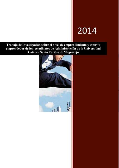 Trabajo de investigación sobre el nivel de emprendimiento y espíritu emprendedor de los  estudiantes de administración  usat