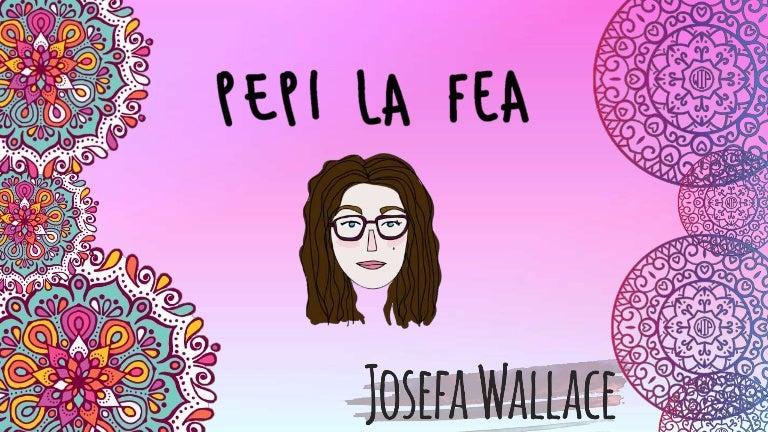 Analisis Literario Libro \'\'Pepi la fea\'\' de Josefa Wallace