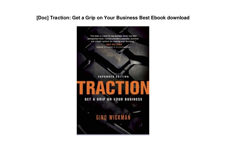 Free [Doc] Traction: Get a Grip on Your Business Best Ebook download