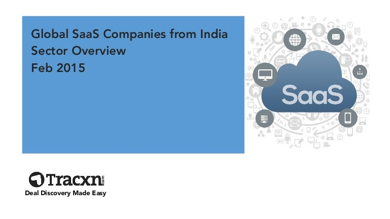 Tracxn global saas from india startup landscape feb 2015 fandeluxe Choice Image