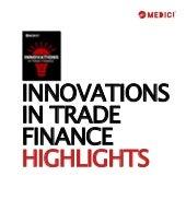 MEDICI Report | Innovations in Trade Finance