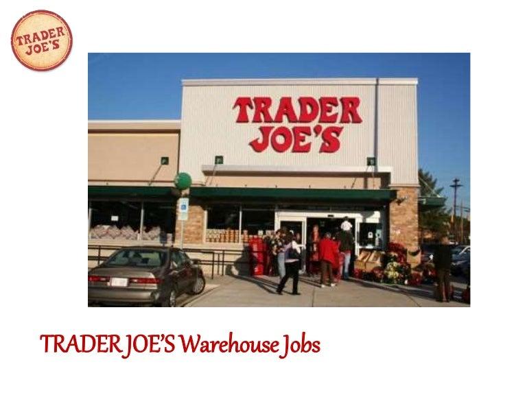 trader joes warehouse jobs. Black Bedroom Furniture Sets. Home Design Ideas