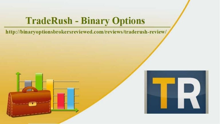 Trade rush binary options review tab online soccer betting rules