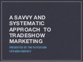 A Savvy and Systematic Approach to Tradeshow Marketing