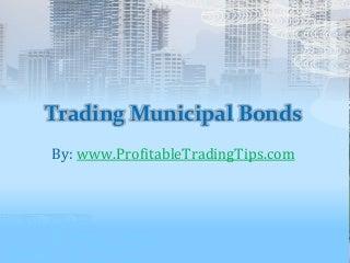 Trading Municipal Bonds