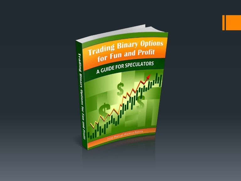 Trading binary options for fun and profit things to bet on with your friend