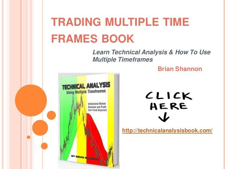 Multiple time frame forex trading