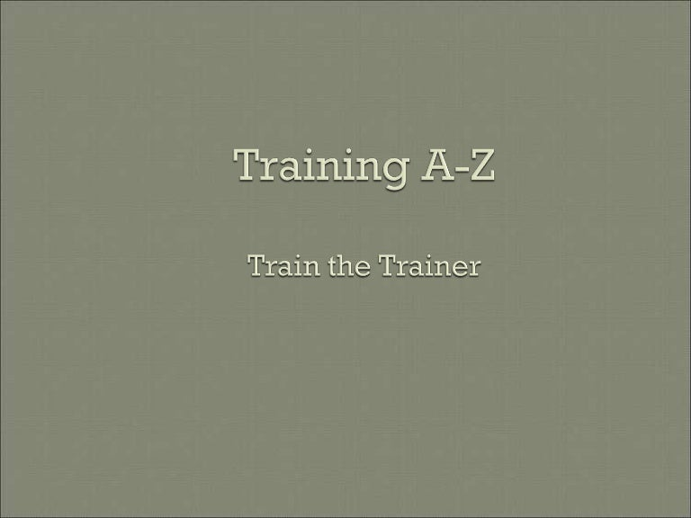 train the trainer power point presentation