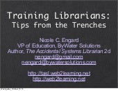 Training Librarians: Tips from the Trenches