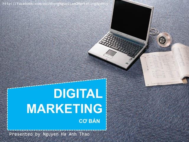 Tài liệu Training digital marketing căn bản về digital marketing dành cho người mới bắt đầu