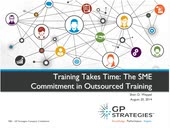 Webinar - Training Takes Time: The SME Commitment in Outsourced Training