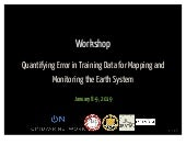 Workshop: Quantifying Error in Training Data for Mapping and Monitoring the Earth System