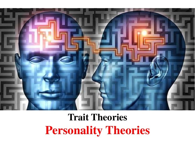 trait theory of personality The trait theory is just as the name says- a theory of criminology that states that certain personality traits can predispose one to crime it has roots in michael lombroso's which states that criminals are throwbacks to a more primality, both physically and mentally.