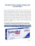 Tramadol for Pain in Children: Dosage, Uses and Side Effects