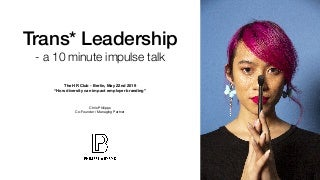 """Trans* Leadership"" at HR Club Berlin"
