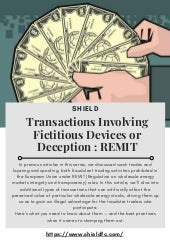 Transactions Involving Fictitious Devices or Deception : REMIT
