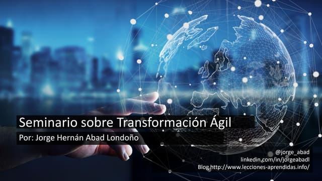 Diapositivas - Seminario Taller sobre Transformación Ágil