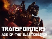 #Transformer: The Age of #ElasticSearch