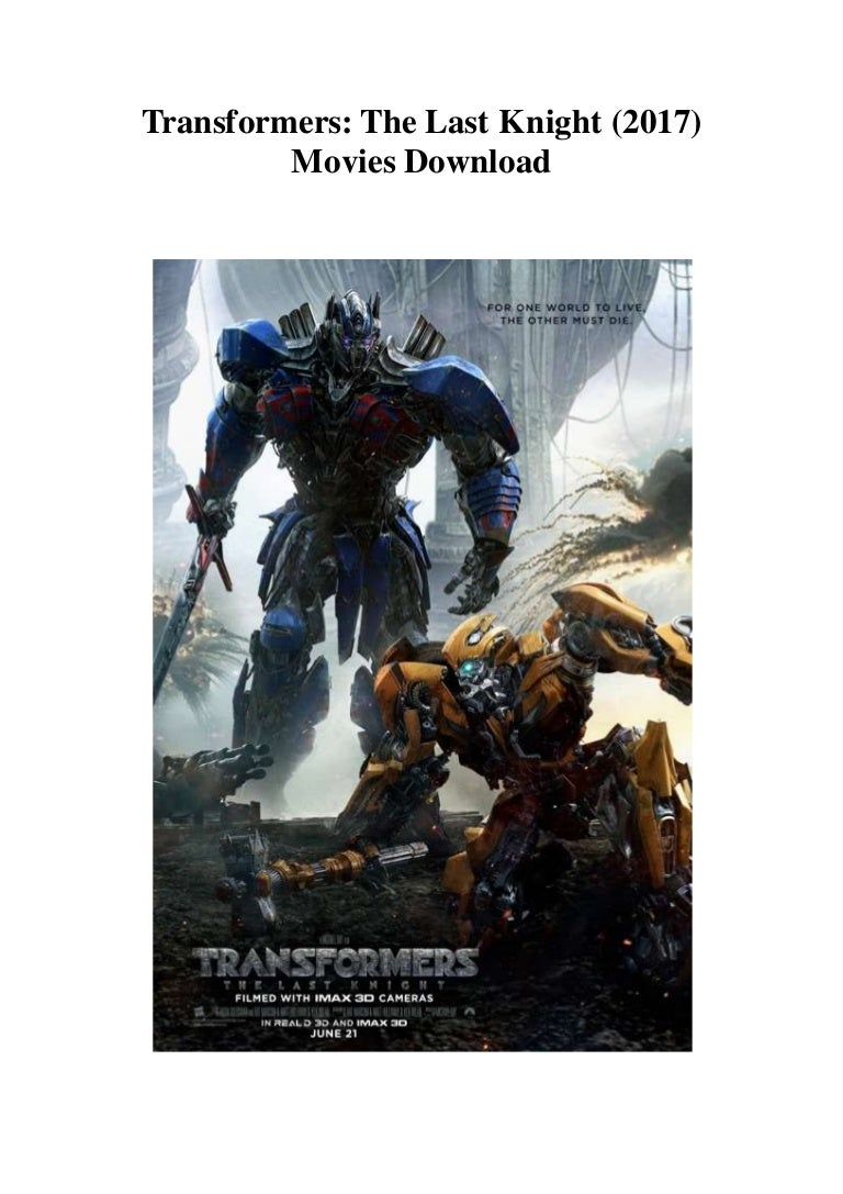 Transformers The Last Knight 2017 Free Movies Download Direct Link
