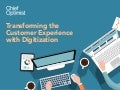 Transforming the Customer Experience with Digitization