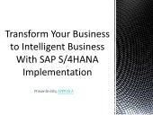 Transform Your Business to Intelligent Business With SAP S/4HANA Implementation