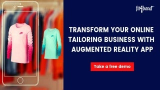 Transform your online tailoring business with ar app