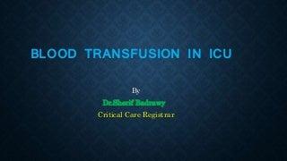 Blood Transfusion in ICU