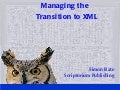 Transition to XML