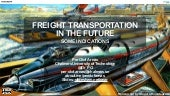 Freight transportation in the future - Some indications