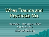 When Trauma and Psychosis Mix