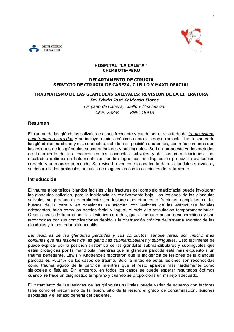 TRAUMATISMO DE LAS GLANDULAS SALIVALES: REVISION DE LA LIETRATURA