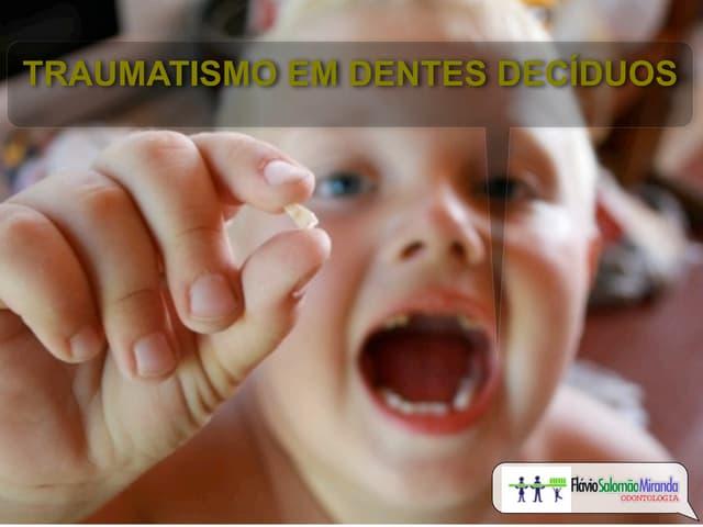 Traumatismo dental em Odontopediatria