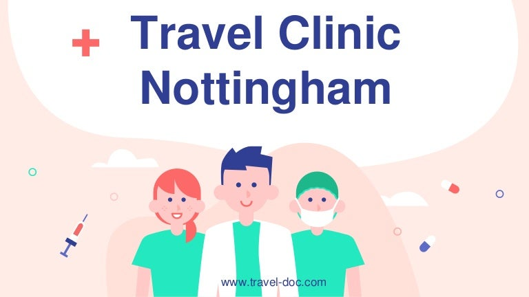 Get full range of travel vaccinations in Nottingham Clinic