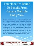 Travelers are bound to benefit from canada multiple