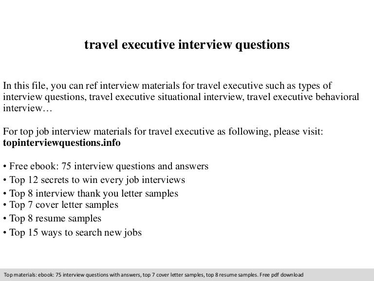 Travel executive interview questions