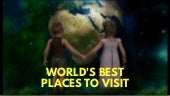 World's Best Places to Visit