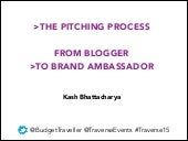 From travel blogger to brand ambassador: How to pitch like a pro